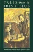 9780873385398: Tales from the Irish Club: A Collection of Short Stories
