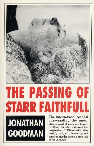 9780873385411: The Passing of Starr Faithfull (True Crime History)