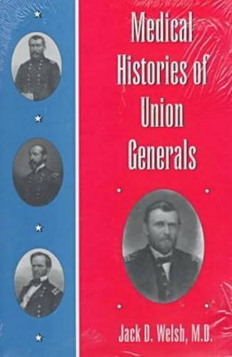 9780873385527: Medical Histories of Union Generals