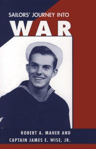 9780873385831: Sailors' Journey into War: Captain James E. Wise, Jr.