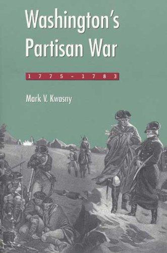 9780873386111: Washington's Partisan War, 1775-1783