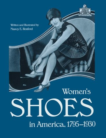 9780873386562: Womens Shoes in America, 1795-1930