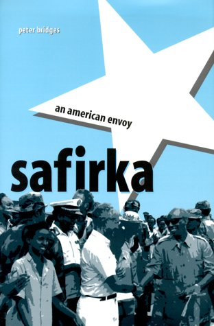 Safirka: An American Envoy: Bridges, Peter