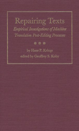 9780873386715: Repairing Texts: Empirical Investigations of Machine Translation Post-Editing Processes