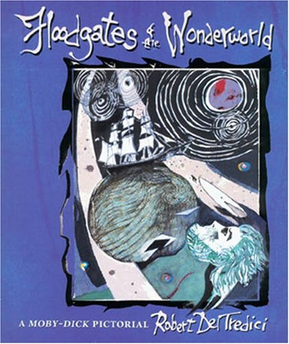 9780873387033: Floodgates of the Wonderworld: A Moby-Dick Pictorial : Celebrating the 150th Anniversary of the Publication of Melville's Masterwork