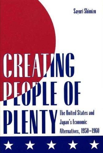 Creating People of Plenty: The United States