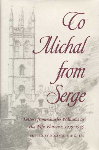 9780873387125: To Michal from Serge: Letters from Charles Williams to His Wife Florence, 1939-1945