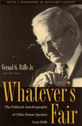 9780873387262: Whatever's Fair: The Political Autobiography of Ohio House Speaker Vern Riffe