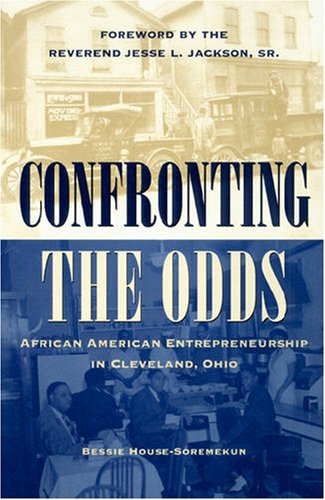 9780873387347: Confronting the Odds: African American Entrepreneurship in Cleveland, Ohio