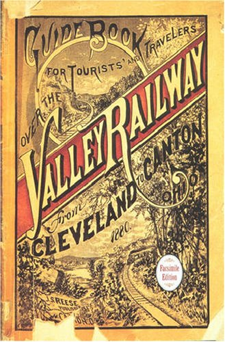 9780873387354: Guide Book For the Tourist and Traveler over the Valley Railway: Revised Edition