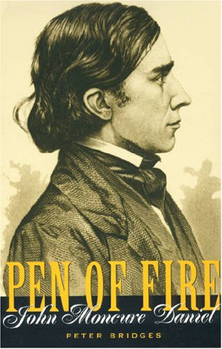 9780873387361: Pen Of Fire: John Moncure Daniel