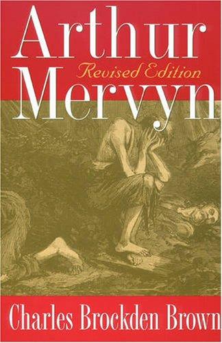 9780873387385: Arthur Mervyn: Revised Edition