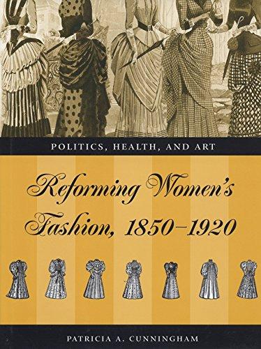 9780873387439: Reforming Womens Fashion 1850-1920: Politics, Health, and Art