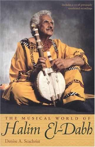 9780873387521: The Musical World Of Halim El-Dabh