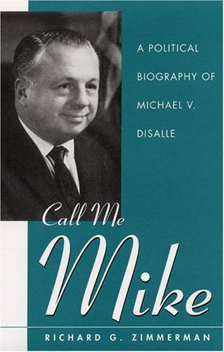 9780873387552: Call Me Mike: A Political Biography of Michael V. DiSalle