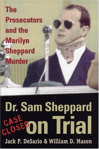 9780873387705: Dr. Sam Sheppard on Trial: The Prosecutors and the Marilyn Sheppard Murder (True Crime History)
