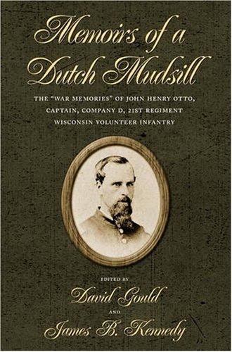 9780873387996: Memoirs of a Dutch Mudsill: The
