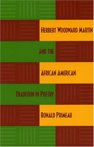 9780873388108: Herbert Woodward Martin and the African American Tradition in Poetry