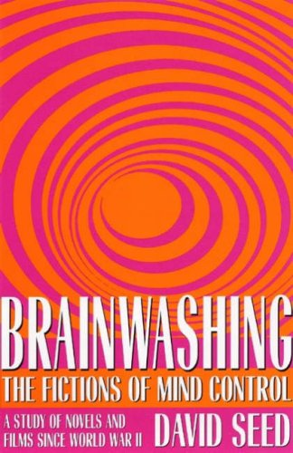 9780873388139: Brainwashing: The Fictions of Mind Control