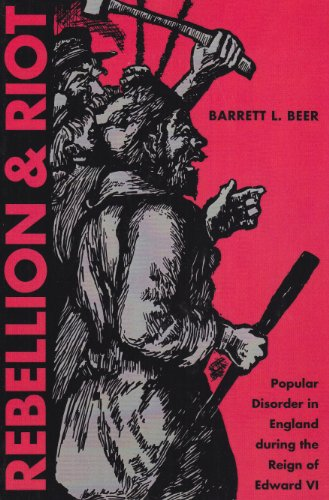 9780873388405: Rebellion and Riot: Popular Disorder in England During the Reign of Edward VI