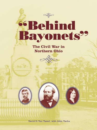 9780873388504: Behind Bayonets: The Civil War in Northern Ohio