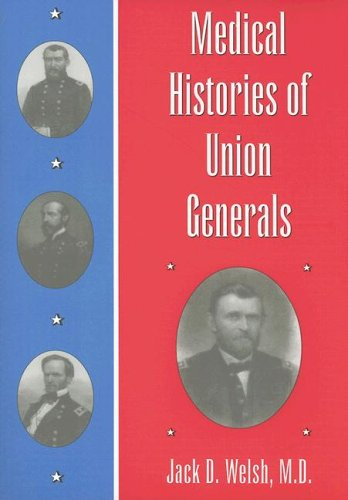 9780873388535: Medical Histories of Union Generals