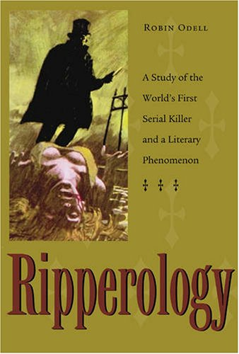 9780873388610: Ripperology: A Study of the World's First Serial Killer and a Literary Phenomenon (True Crime)