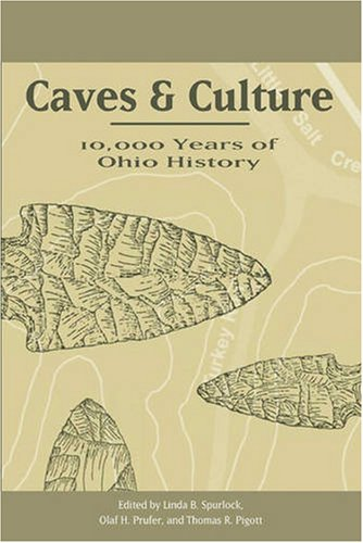 Caves and Culture: 10,000 Years of Ohio History (Hardback)