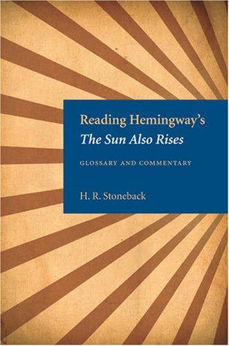 9780873388672: Reading Hemingway's The Sun Also Rises