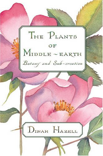 9780873388832: The Plants of Middle Earth: Botany and Sub-Creation