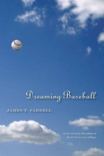 Dreaming Baseball (Writing Sports Series): James T. Farrell