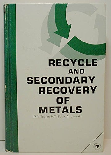 9780873390071: Recycle and Secondary Recovery of Metals