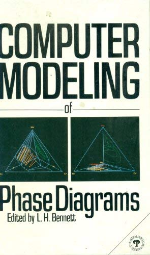 Computer Modelling of Phase Diagrams: American Society for