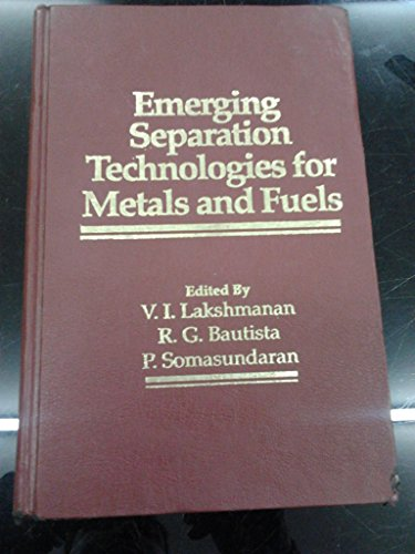 9780873392051: Emerging Separation Technologies for Metals and Fuels: Proceedings