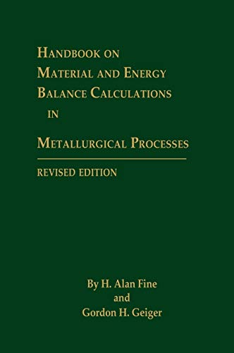 9780873392242: Handbook on Material and Energy Balance Calculations in Metallurgical Processes, 2nd, Revised Edition