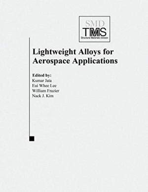 Light Weight Alloys for Aerospace Applications IV: