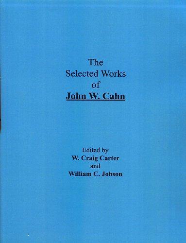 9780873394161: The Selected Works of John W. Cahn