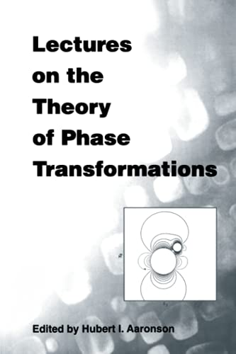 9780873394765: Lectures on the Theory of Phase Transformations