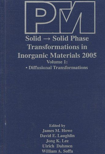 9780873396080: Proceedings of an International Conference on Solid - Solid Phase Transformations in Inorganic Materials 2005, Volume 1: Diffusional Transformations and Volume 2: Displacive Transformations