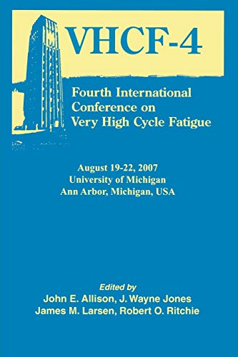 9780873397049: Fourth International Conference on Very High Cycle Fatigue