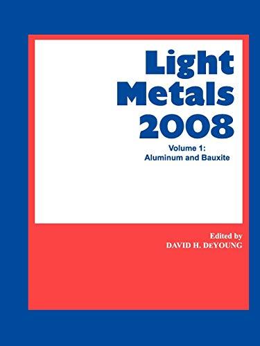 9780873397216: Light Metals 2008, Aluminum and Bauxite