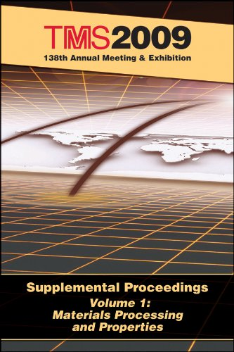 9780873397384: TMS 2009 138th Annual Meeting and Exhibition, Materials Processing and Properties (Volume 1)