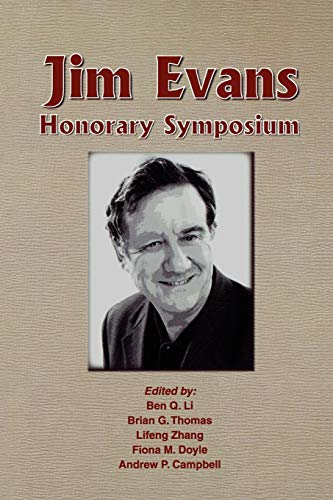 9780873397506: Jim Evans Honorary Symposium: Proceedings of the Symposium Sponsored by the Light Metals Division of The Minerals, Metals and Materials Society (TMS)