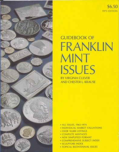 Guidebook of Franklin Mint Issues, 1975 Edition: Krause, Chester L.;Culver,
