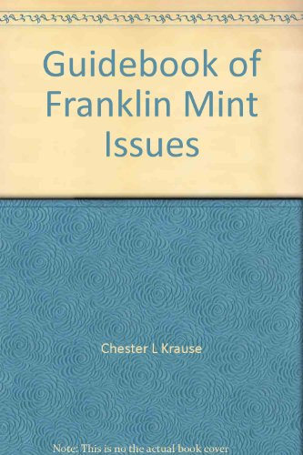 9780873410090: Guidebook of Franklin Mint Issues