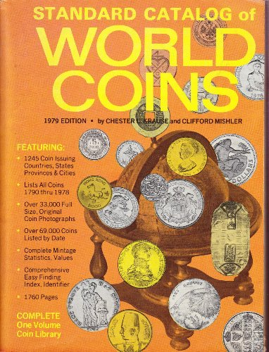 1979 Edition Standard Catalog of World Coins: Krause, Chester L