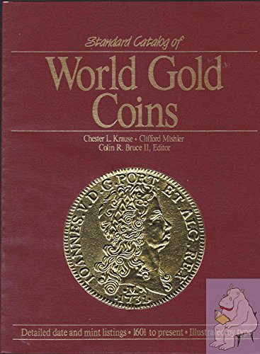 9780873410311: Standard Catalog of World Gold Coins