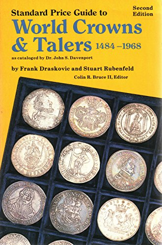 9780873410397: Standard price guide to world crowns & talers, 1484-1968, as cataloged by Dr. John S. Davenport