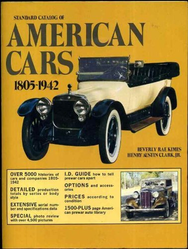 9780873410458: Standard catalog of American cars, 1805-1942