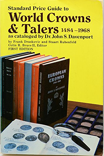 9780873410625: Standard Price Guide to World Crowns & Talers, 1484-1968, as cataloged by Dr. John S. Davenport